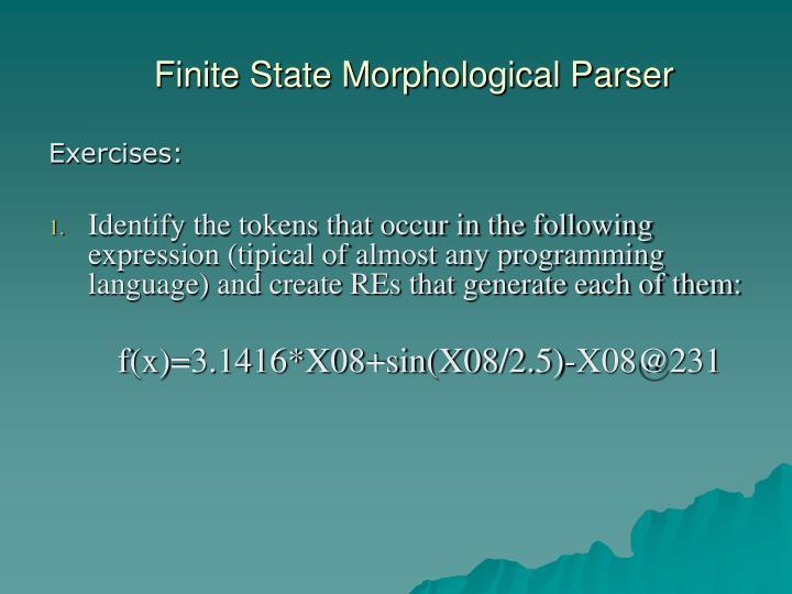 Finite State Morphological Parser