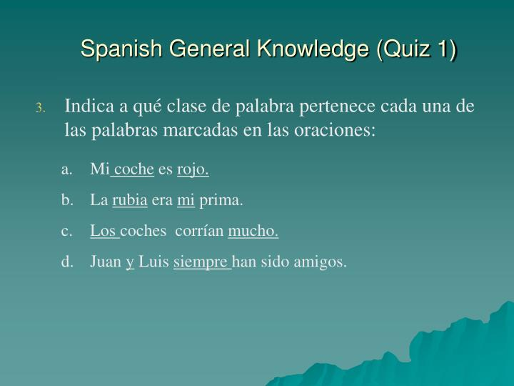 Spanish General Knowledge (Quiz 1)