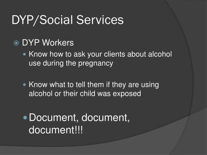 DYP/Social Services