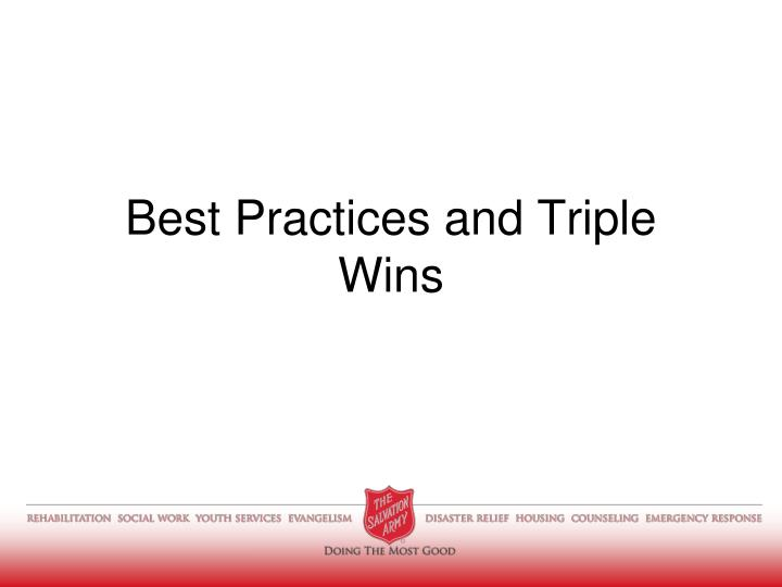 Best Practices and Triple Wins
