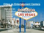 cities as entertainment centers