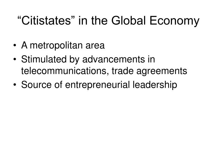 """Citistates"" in the Global Economy"