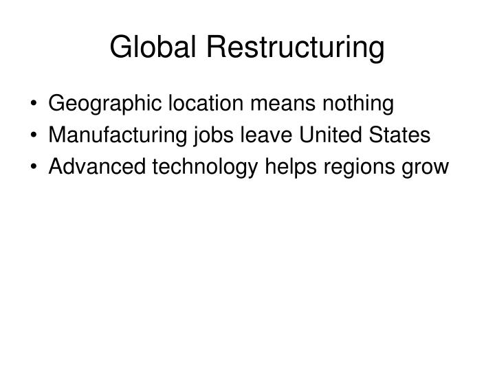 Global Restructuring