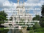 leisure tourism playgrounds