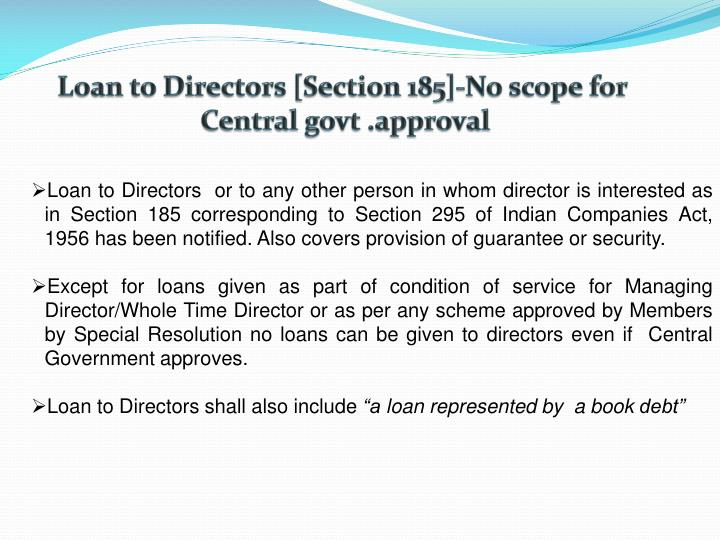 Loan to Directors [Section 185]-No scope for
