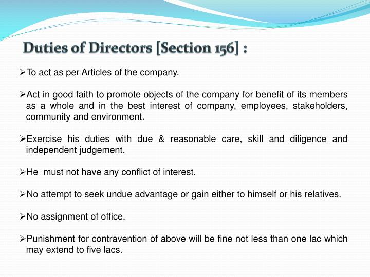 Duties of Directors [Section 156] :