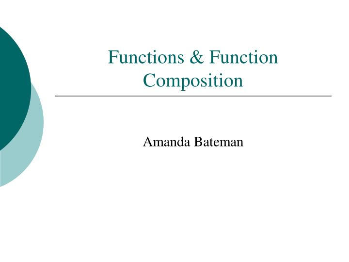 Functions function composition