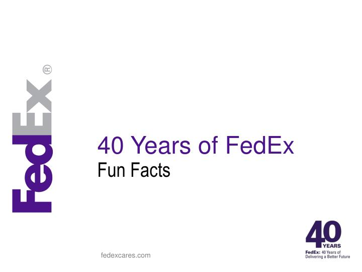 40 Years of FedEx