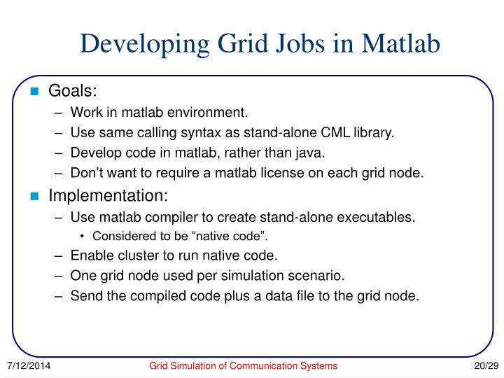 Developing Grid Jobs in Matlab