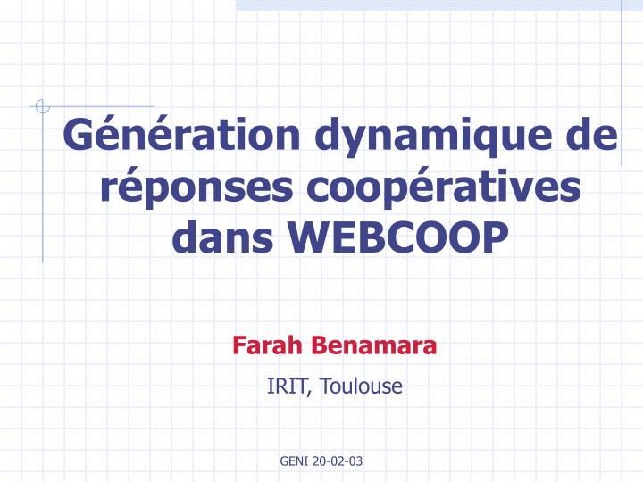 G n ration dynamique de r ponses coop ratives dans webcoop