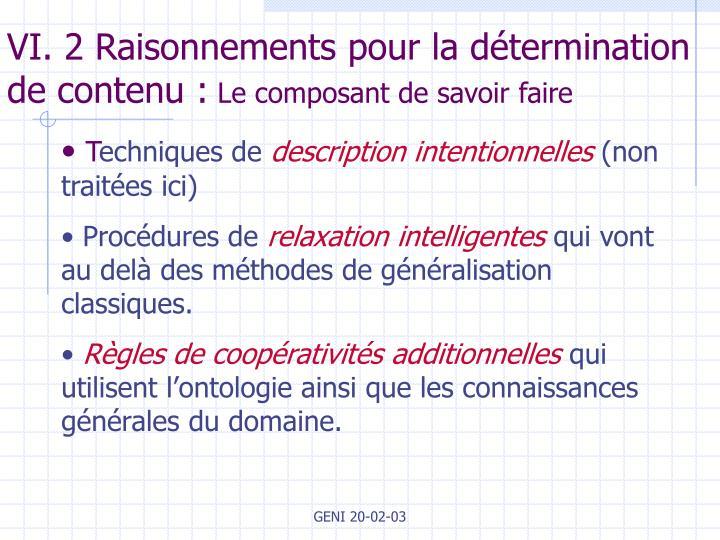 VI. 2 Raisonnements pour la détermination de contenu :