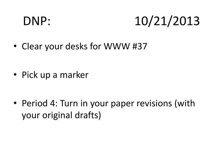DNP:10/21/2013