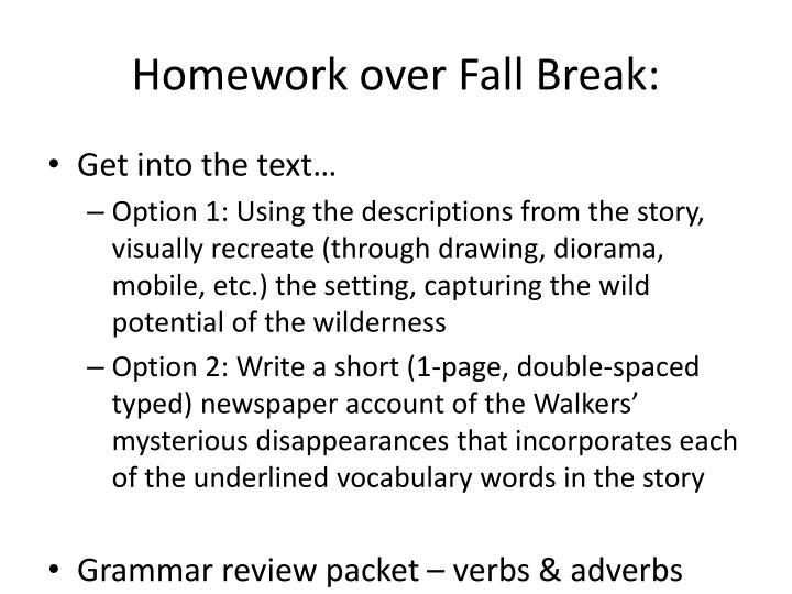 Homework over Fall Break:
