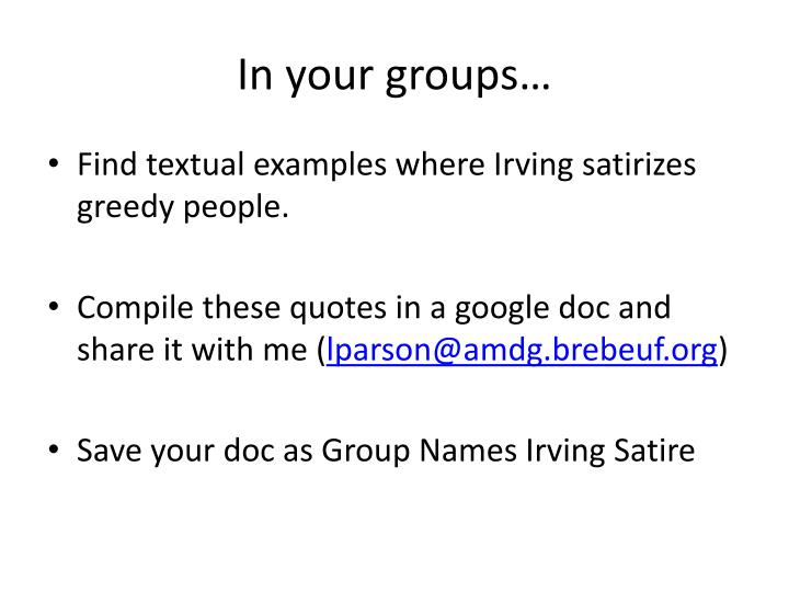 In your groups…