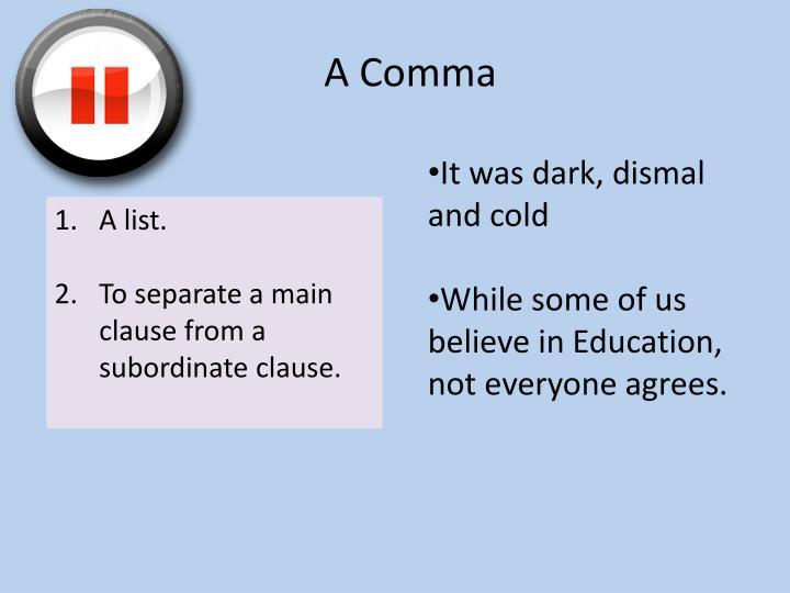 A Comma