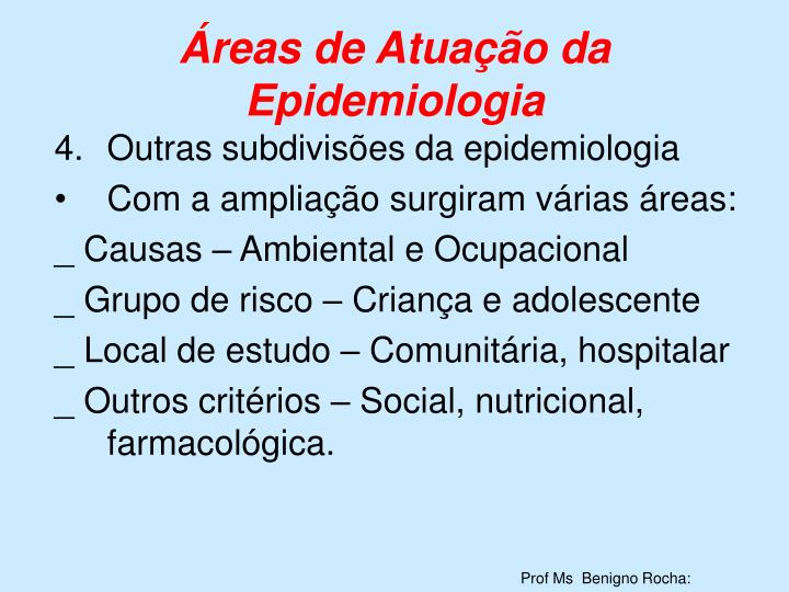 Áreas de Atuação da Epidemiologia