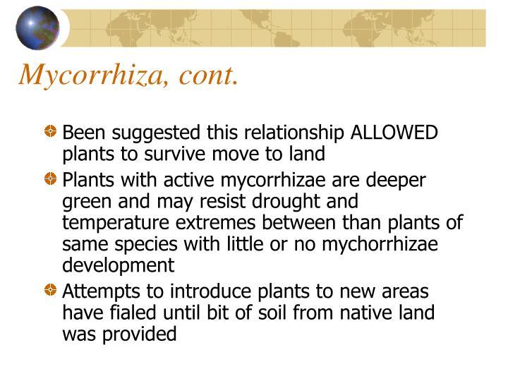 Mycorrhiza, cont.