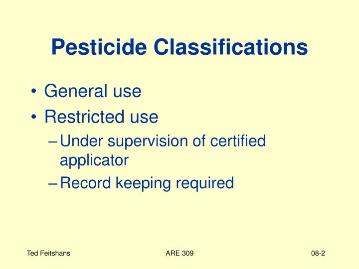 Pesticide Classifications