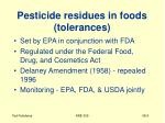 pesticide residues in foods tolerances