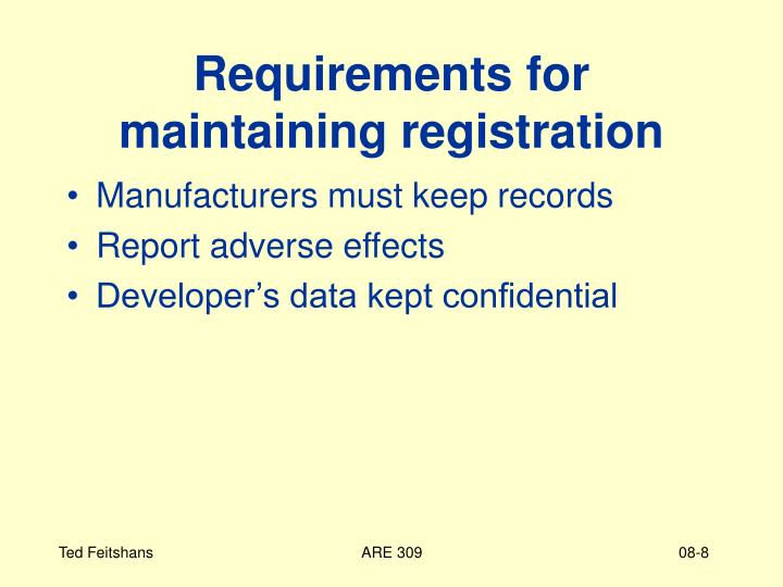 Requirements for maintaining registration
