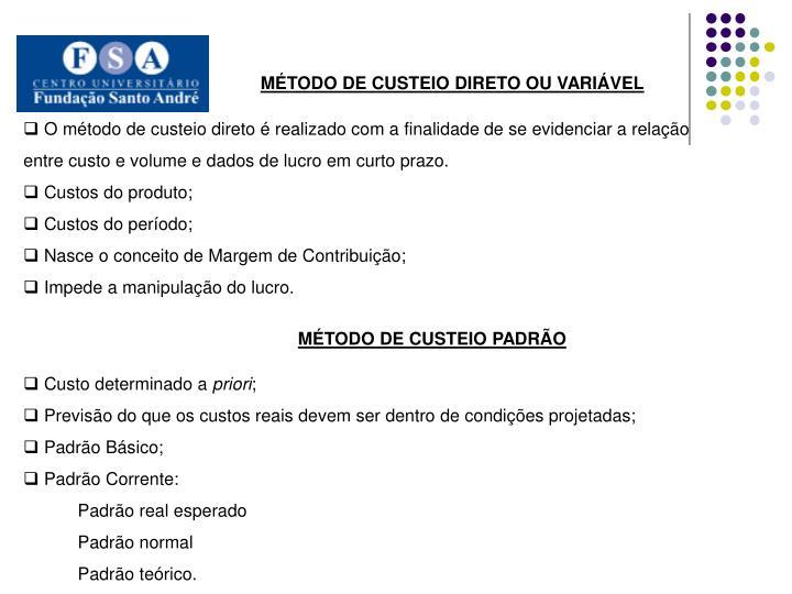 MÉTODO DE CUSTEIO DIRETO OU VARIÁVEL