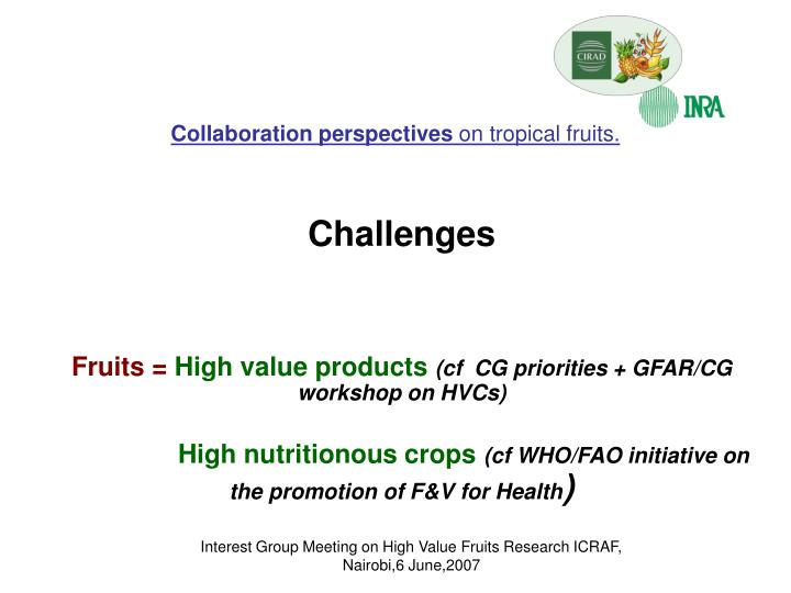 Collaboration perspectives on tropical fruits