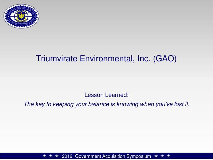 Triumvirate Environmental, Inc. (GAO)