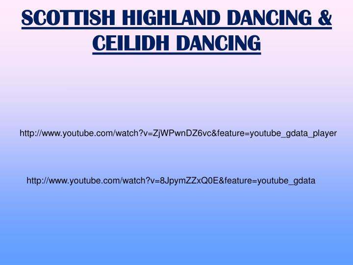 SCOTTISH HIGHLAND DANCING & CEILIDH DANCING