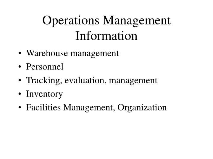 Operations Management Information