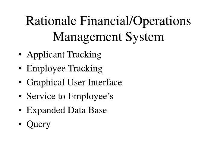 Rationale Financial/Operations Management System