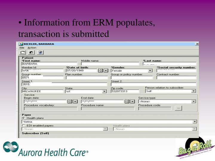 Information from ERM populates, transaction is submitted