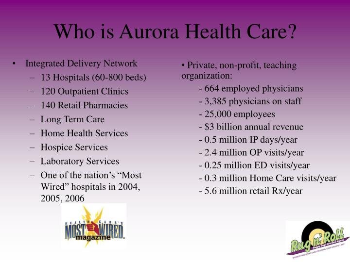 Who is Aurora Health Care?