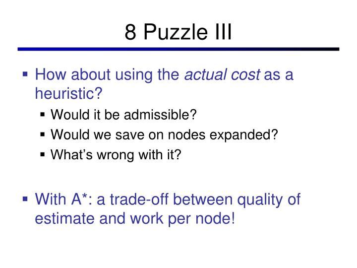 8 Puzzle III
