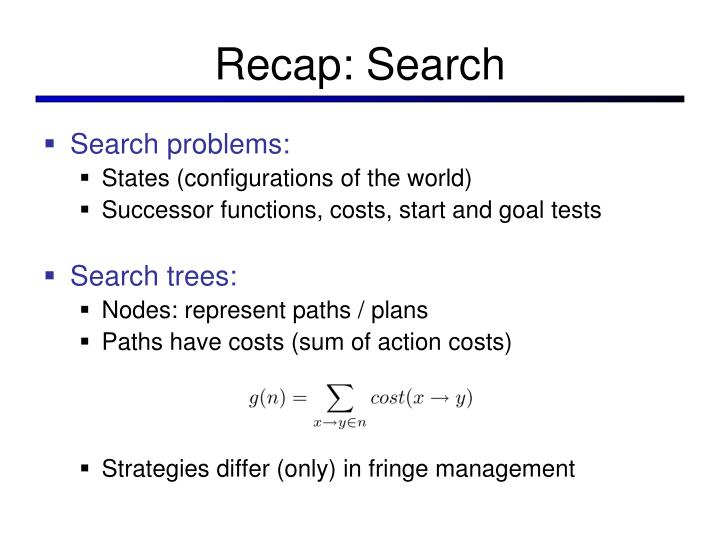 Recap: Search