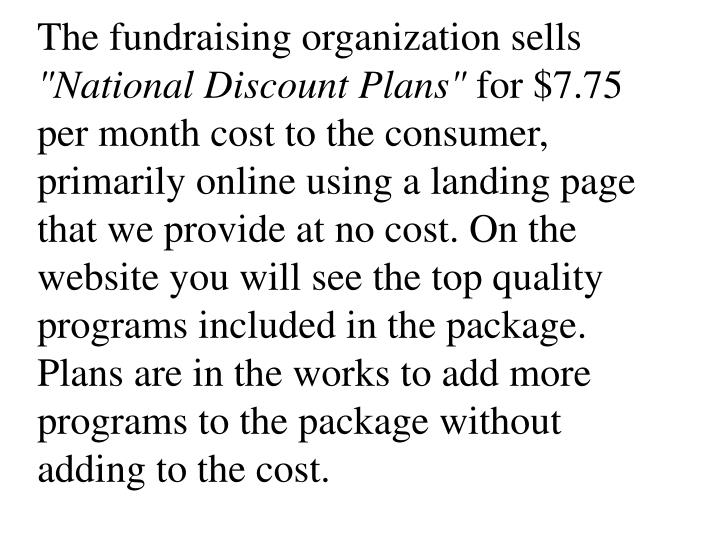 The fundraising organization sells