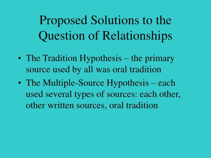 Proposed Solutions to the Question of Relationships
