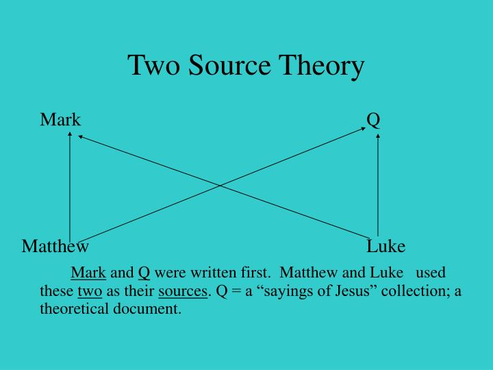 Two Source Theory