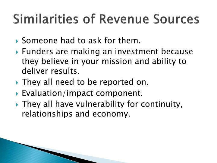 Similarities of Revenue Sources