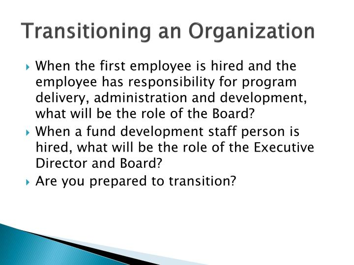 Transitioning an Organization