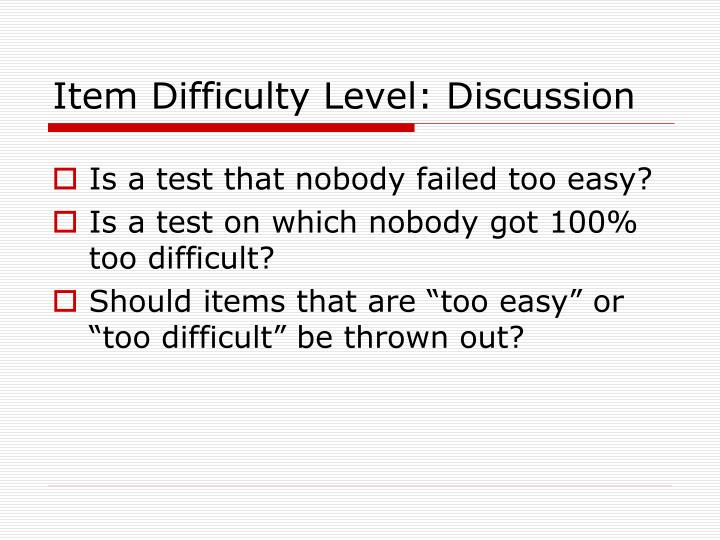 Item Difficulty Level: Discussion
