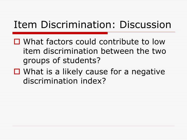 Item Discrimination: Discussion