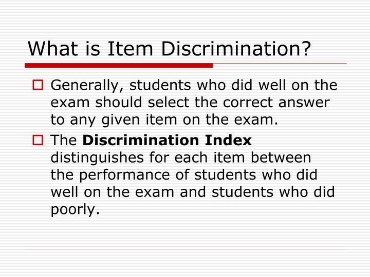 What is Item Discrimination?