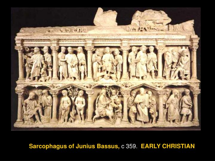 Sarcophagus of Junius Bassus,