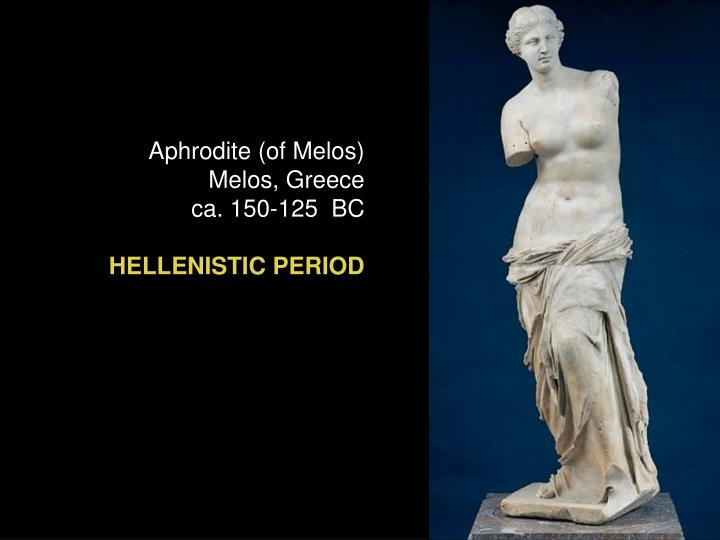 Aphrodite (of Melos)