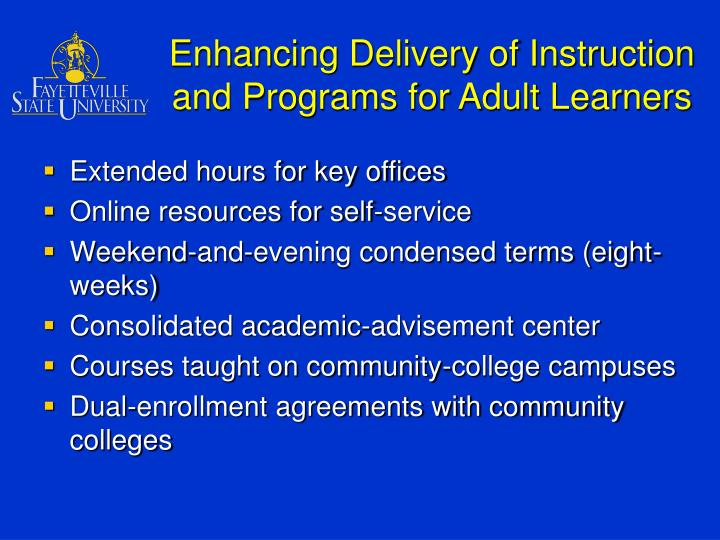 Enhancing Delivery of Instruction and Programs for Adult Learners