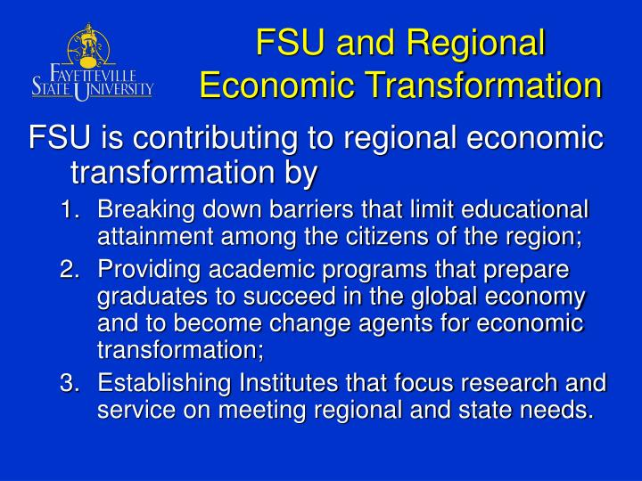 FSU and Regional Economic Transformation