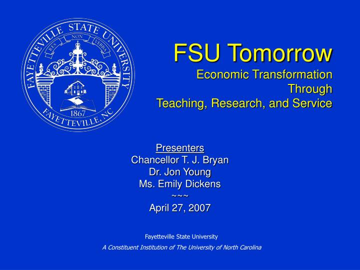 Fsu tomorrow economic transformation through teaching research and service