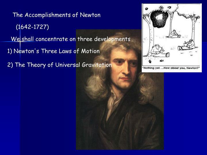 The Accomplishments of Newton