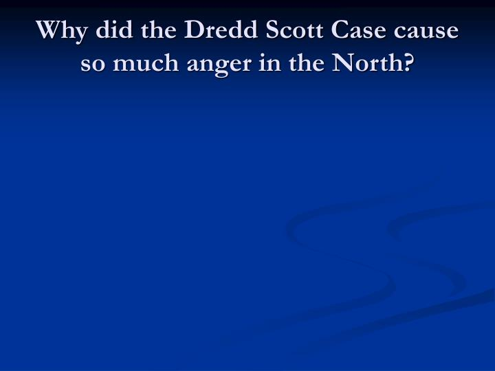 an analysis of the dredd scott case in the united states Following is the case brief for dred scott v sandford, supreme court of the united states, (1857) case summary of dred scott v sandford: dred scott was a slave who moved to a free state with the consent of his then master (emerson) when emerson died, scott tried to purchase both the freedom of himself and his family, but the estate refused.