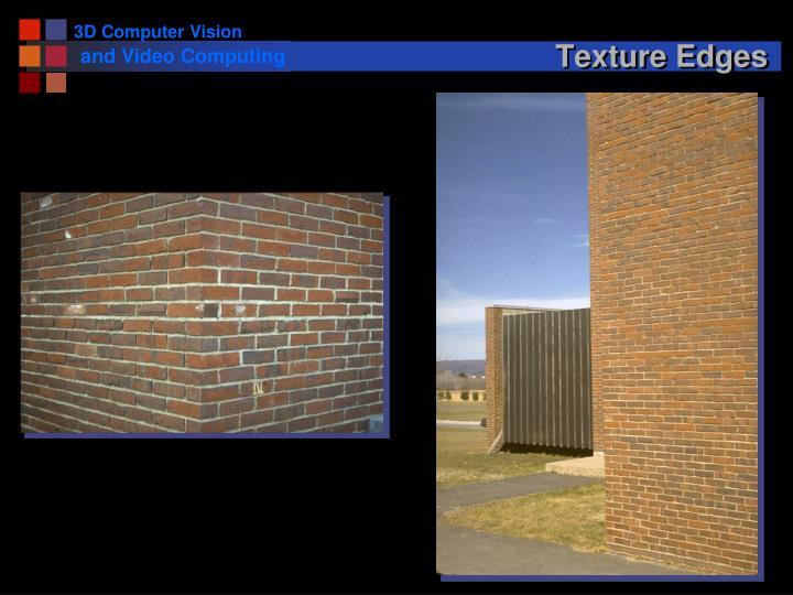 Texture Edges